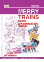 """Посібник для домашнього читання """"Merry Trains"""". 3-ій рік навчання (друге вид.)"""